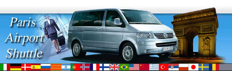 paris airport shuttle airport transfer from orly and roissy charles de gaulle airport to. Black Bedroom Furniture Sets. Home Design Ideas